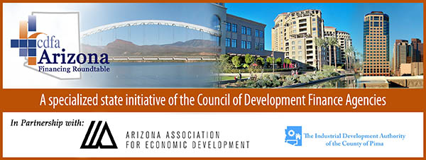 CDFA Arizona Financing Roundtable Newsletter