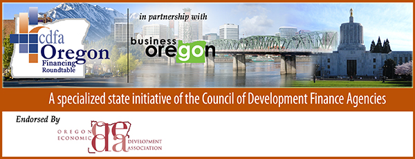 CDFA Oregon Financing Roundtable Newsletter