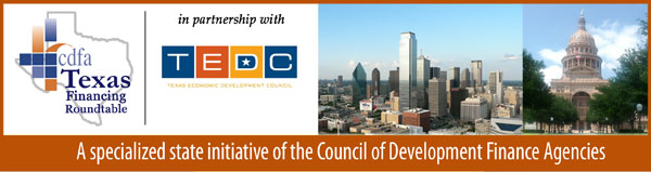 CDFA Texas Financing Roundtable Newsletter