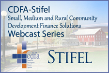 CDFA-Stifel Nicolaus Innovative Deals Webcast Series