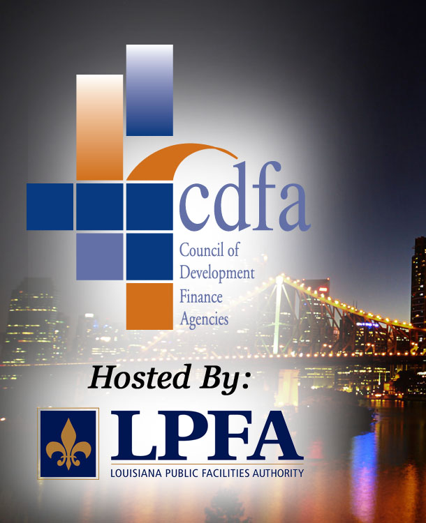 Council of Development Finance Agencies hosted by Louisiana Public Facilities Authority